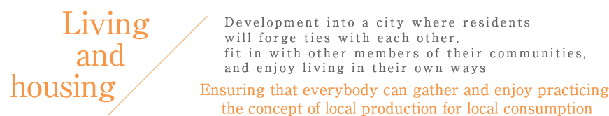 Living and housing Development into